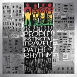 A Tribe Called Quest – 1990 – People's Instinctive Travels and the Paths of Rhythm (25th Anniversary Edition)