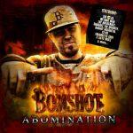 Bomshot – 2007 – Abomination