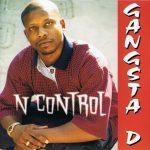 Gangsta D – 1998 – N Control