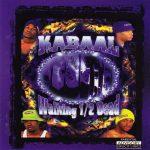 Kabaal – 1999 – Walking 1/2 Dead