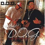 D.O.G. (Disciples Of Grace) – 2006 – Hood Hard