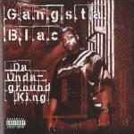 Gangsta Blac – 2002 – Da Undaground King