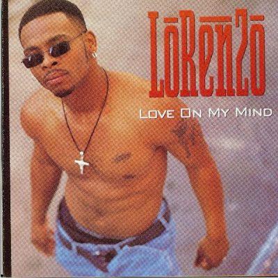 Lorenzo - 1995 - Love On My Mind