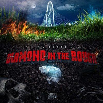 Mr. Lucci - 2021 - Diamond In The Rough