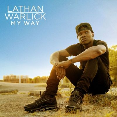 Lathan Warlick - 2021 - My Way (Deluxe Edition)