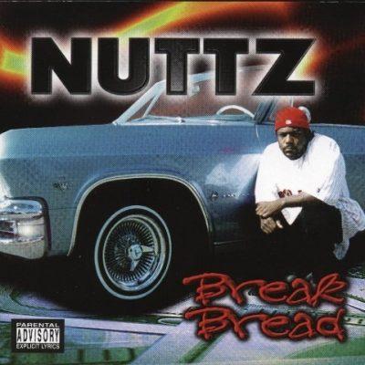 Nuttz - 1997 - Break Bread