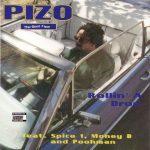 "Pizo ""The Beat Fixer"" – 1995 – Rollin' A Drop"