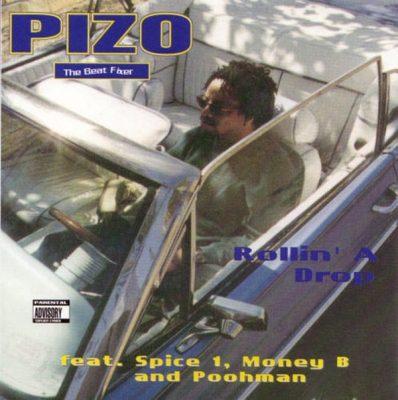 "Pizo ""The Beat Fixer"" - 1995 - Rollin' A Drop"