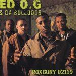 Ed O.G. & Da Bulldogs – 1993 – Roxbury 02119