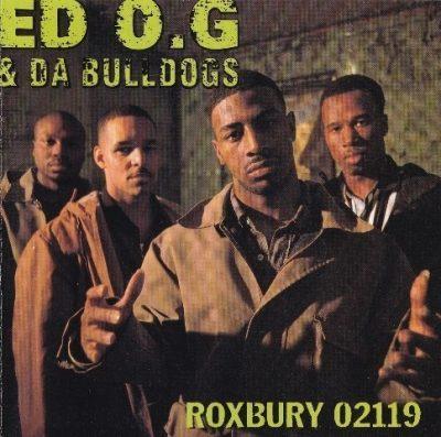 Ed O.G. & Da Bulldogs - 1993 - Roxbury 02119